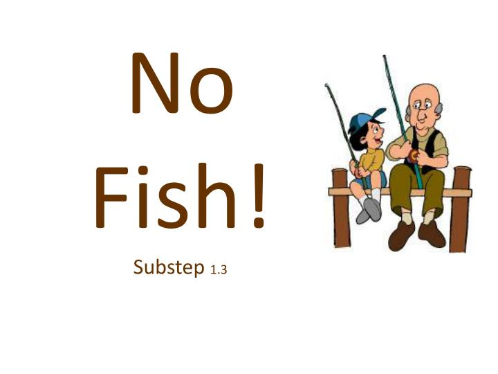 No Fish!