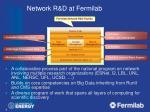 network r d at fermilab