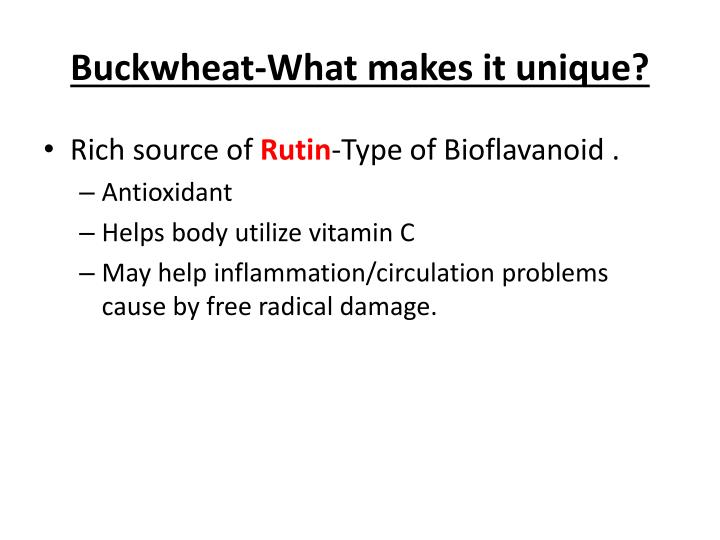 Buckwheat-What makes it unique?