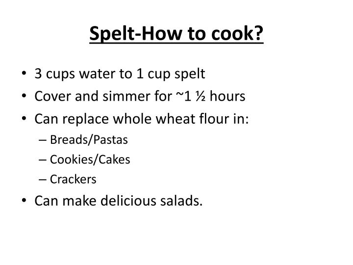 Spelt-How to cook?