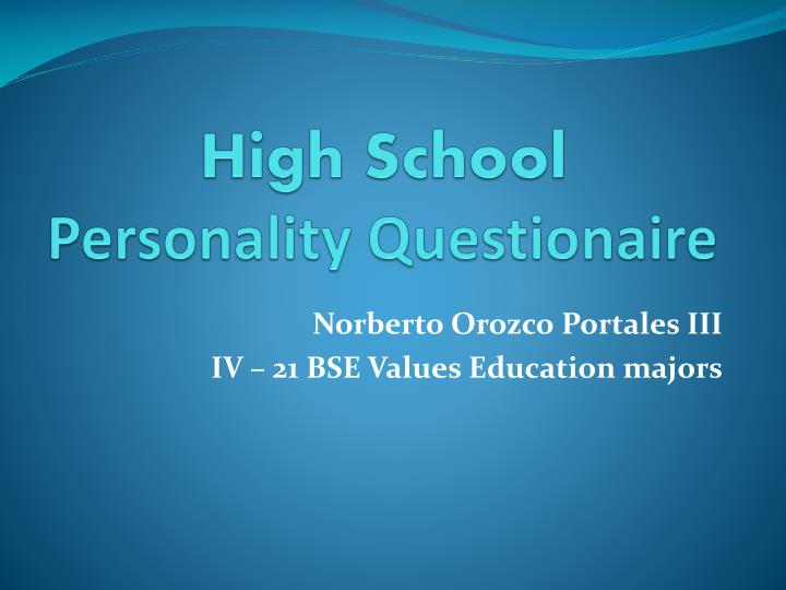 High school personality questionaire