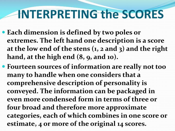 INTERPRETING the SCORES