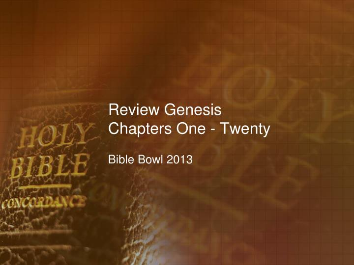 Review genesis chapters one twenty