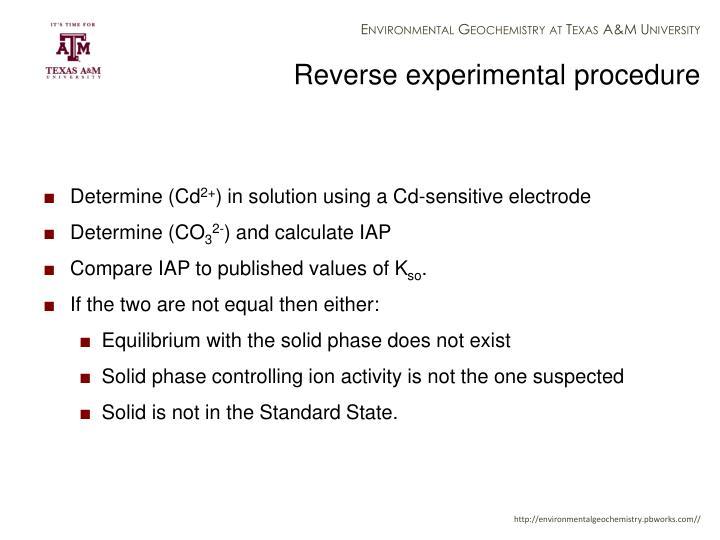 Reverse experimental procedure