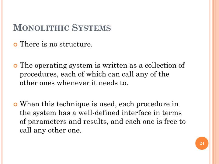 Monolithic Systems