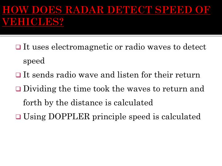HOW DOES RADAR DETECT SPEED OF VEHICLES?