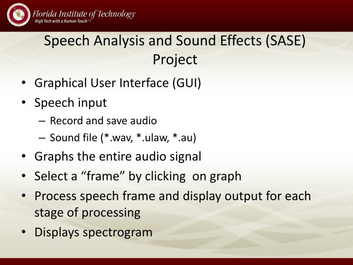 Speech Analysis and Sound Effects (SASE) Project