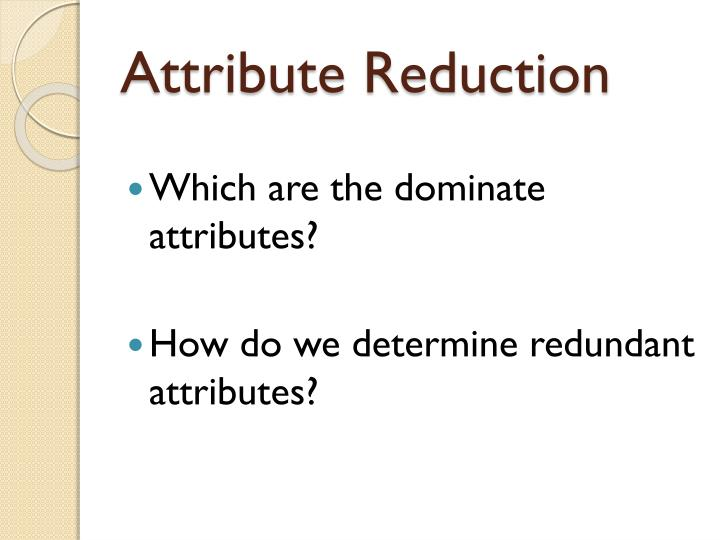 Attribute Reduction