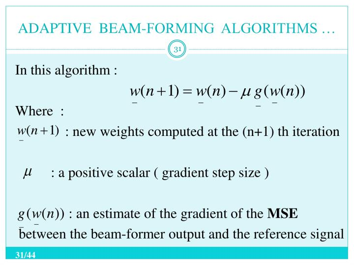 ADAPTIVE  BEAM-FORMING  ALGORITHMS …