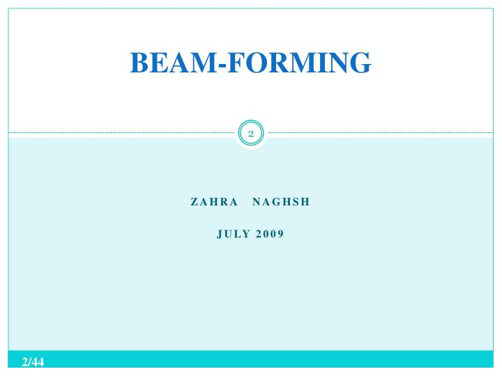Beam forming
