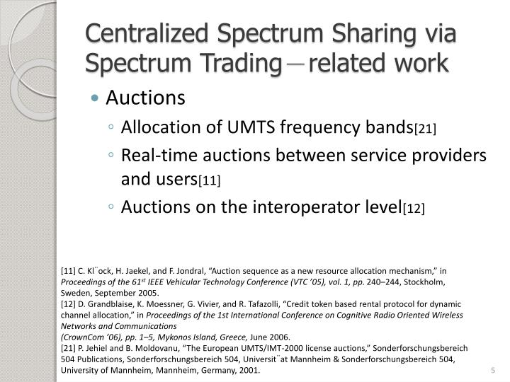 Centralized Spectrum Sharing via Spectrum Trading