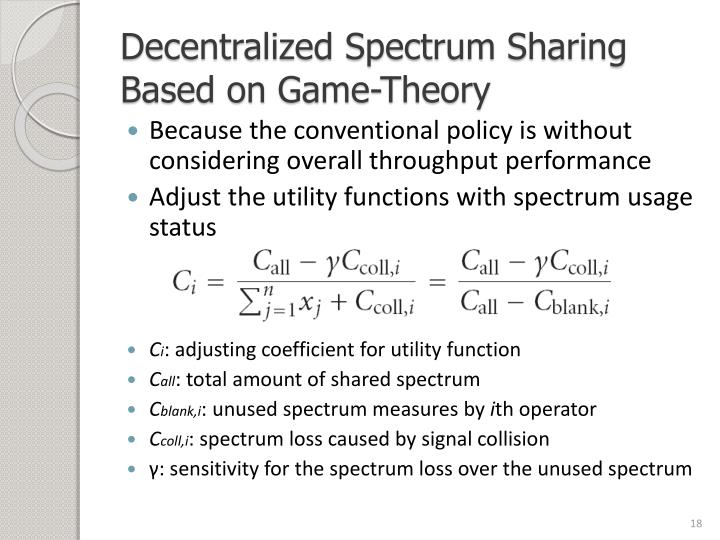 Decentralized Spectrum Sharing Based on Game-Theory