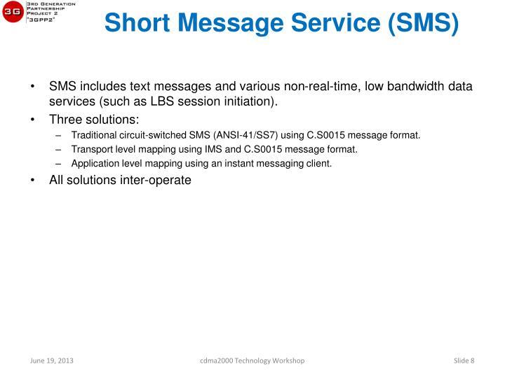 Short Message Service (SMS)