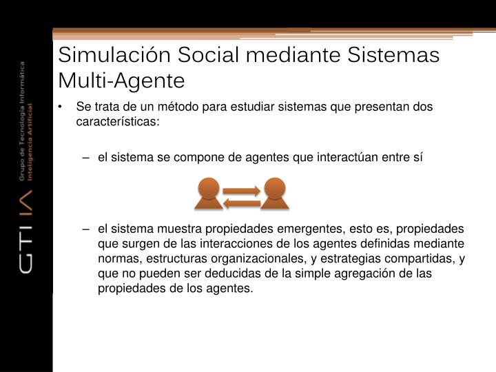 Simulación Social mediante Sistemas Multi-Agente