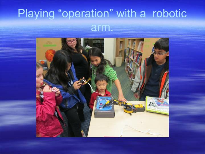 "Playing ""operation"" with a  robotic arm."