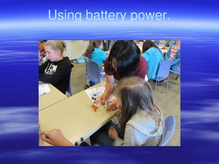 Using battery power.