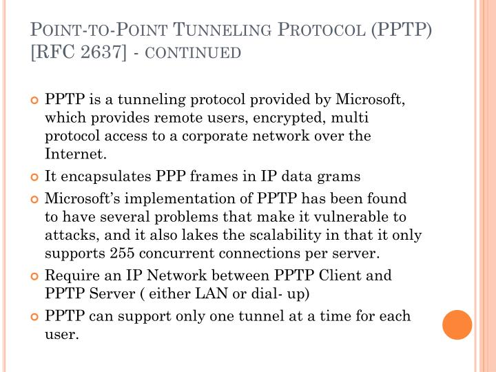 Point-to-Point Tunneling Protocol (PPTP) [RFC 2637