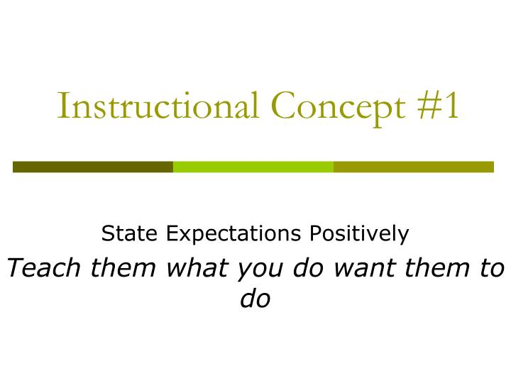 Instructional Concept #1