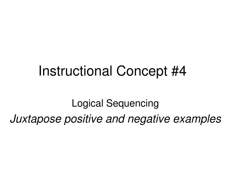 Instructional Concept #4