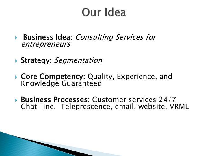 Our Idea