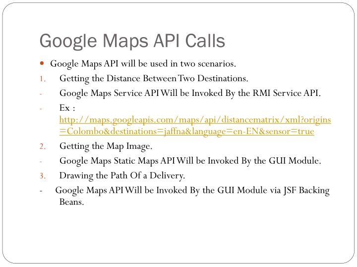 Google Maps API Calls