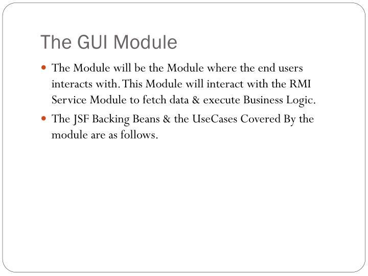The GUI Module