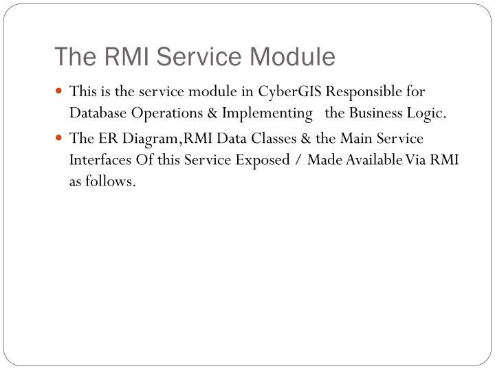 The RMI Service Module