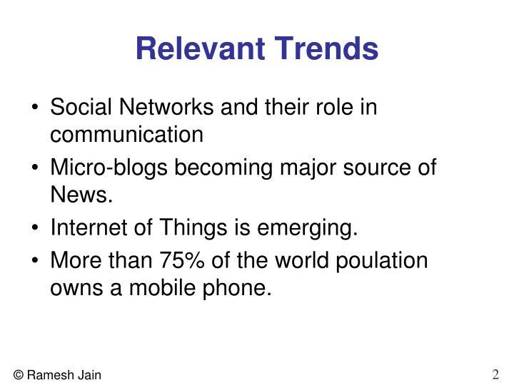 Relevant Trends