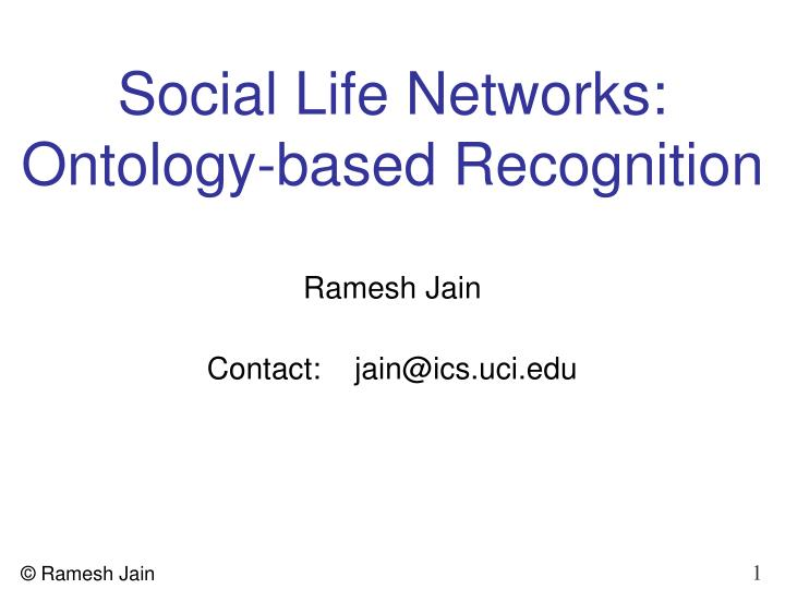 Social Life Networks: Ontology-based Recognition