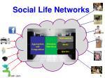 social life networks