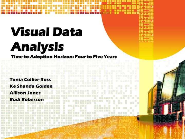 Visual data analysis time to adoption horizon four to five years