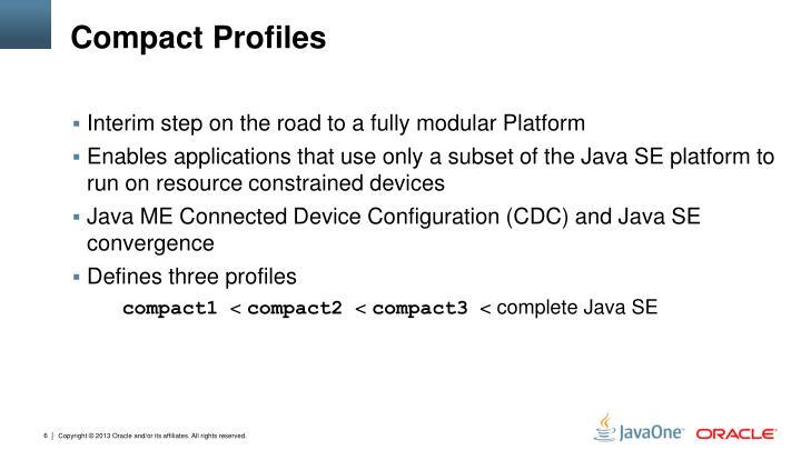 Compact Profiles
