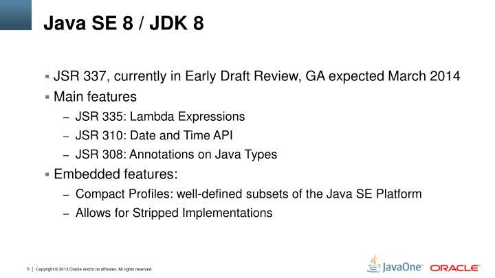 Java SE 8 / JDK 8