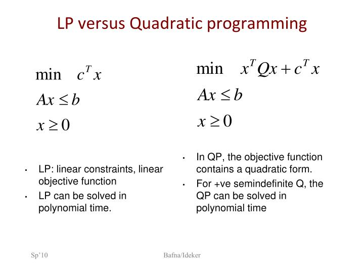 LP versus Quadratic programming
