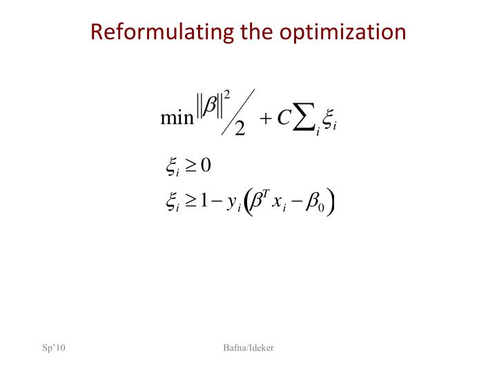 Reformulating the optimization
