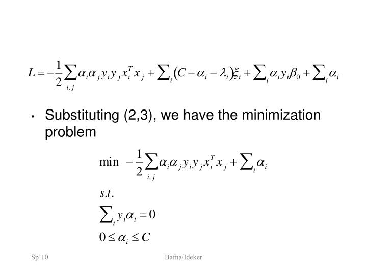 Substituting (2,3), we have the minimization problem