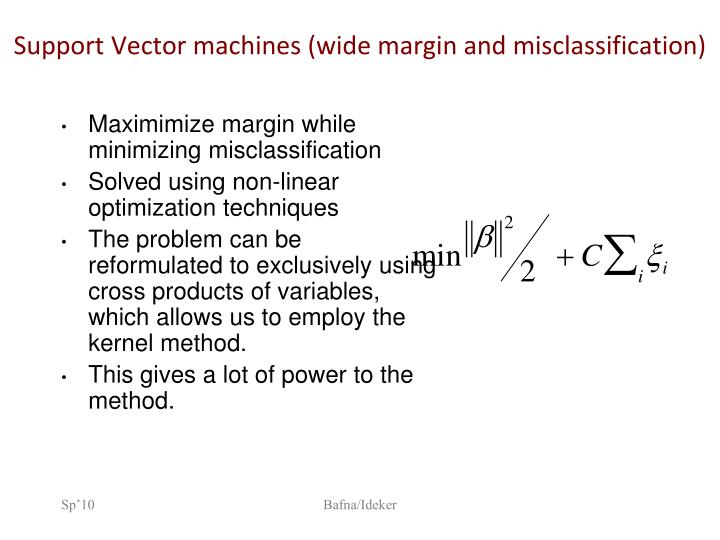 Support Vector machines (wide margin and misclassification)