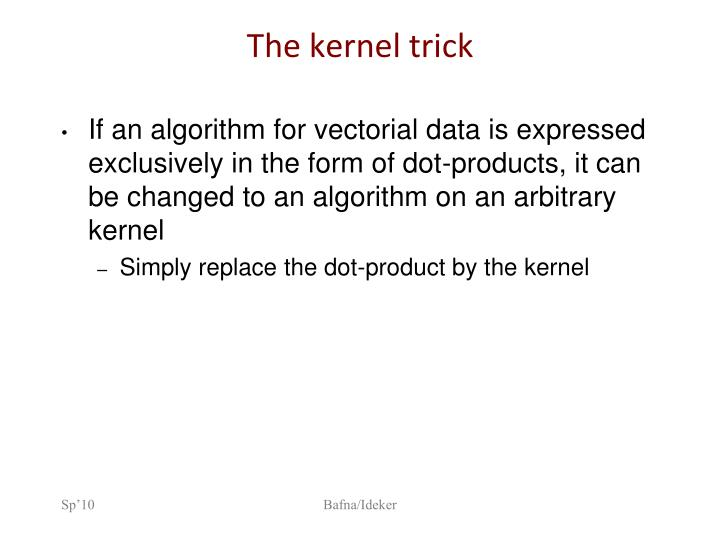 The kernel trick