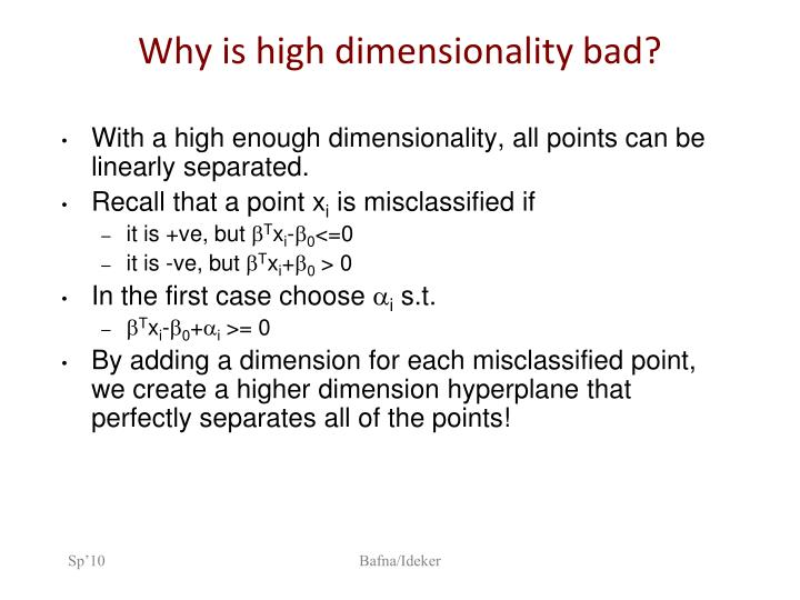 Why is high dimensionality bad?