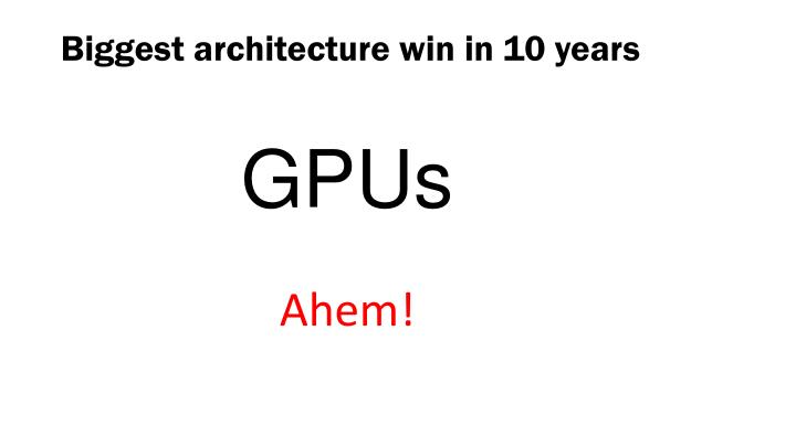 Biggest architecture win in 10 years