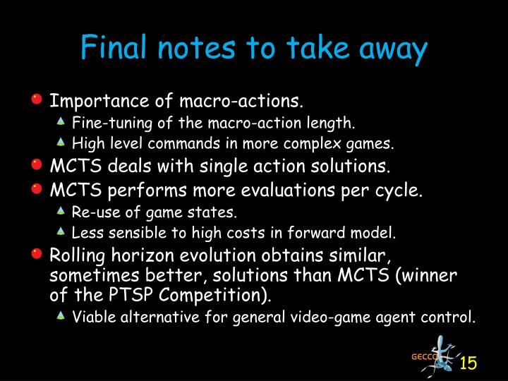 Final notes to take away