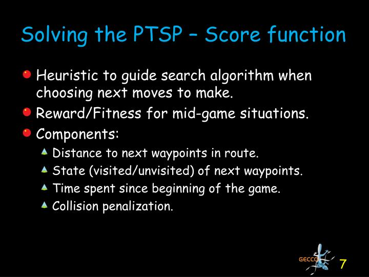 Solving the PTSP – Score function