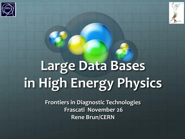 large data bases in high energy physics