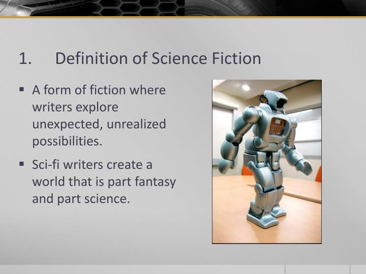 1.	Definition of Science Fiction