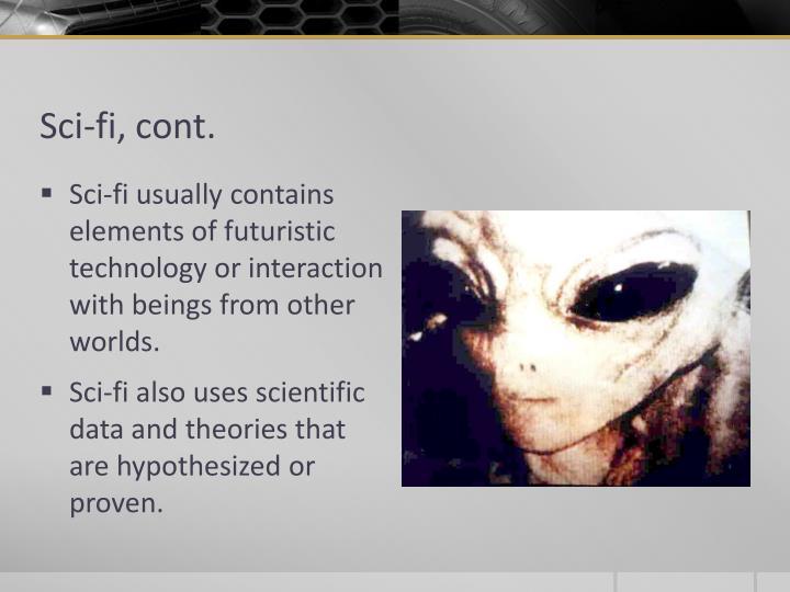 Sci-fi, cont.