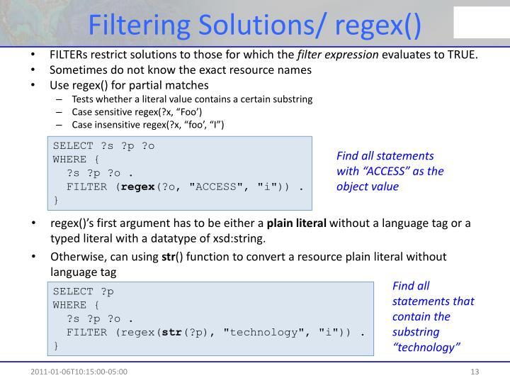Filtering Solutions/
