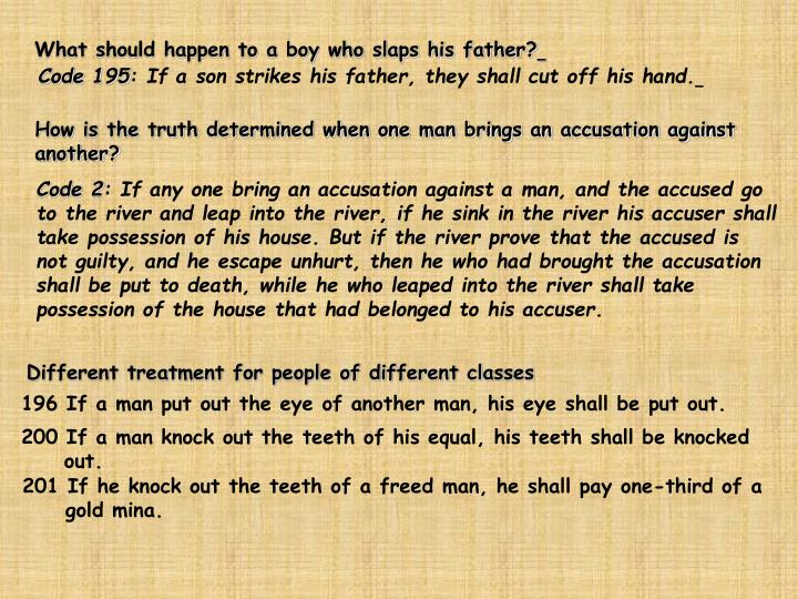 What should happen to a boy who slaps his father?