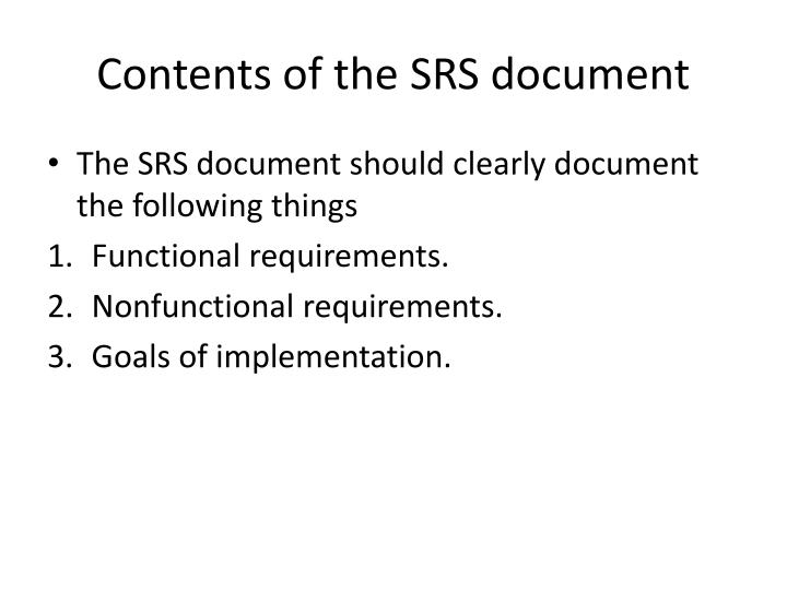 Contents of the SRS document