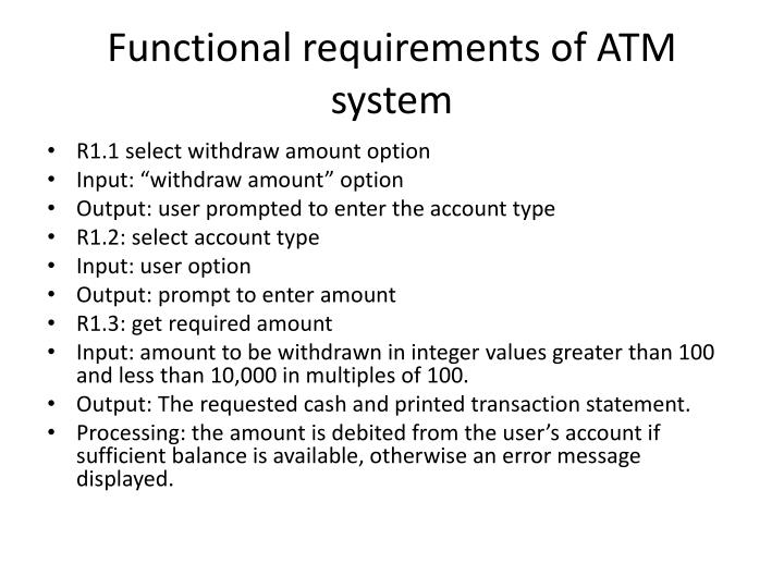 Functional requirements of ATM system