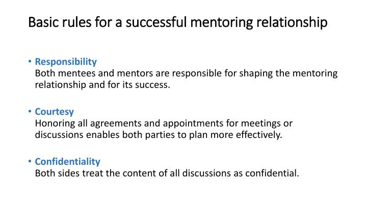 Basic rules for a successful mentoring relationship
